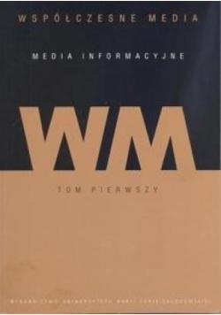 Współczesne media T.1 Media informacyjne