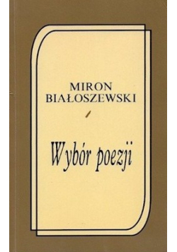 Białoszewski  Wybór poezji