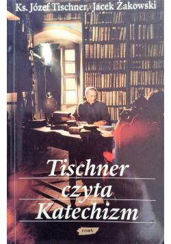Tischner czyta Katechizm