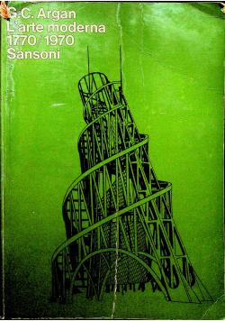 L arte moderna 1770/1970 Sansoni