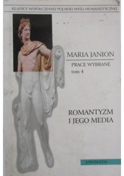 Romantyzm i jego media Tom 4 Prace wybrane
