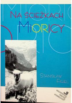 Na ścieżkach Mioricy plus autograf Figiel