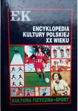 Encyklopedia Kultury Polskiej XX Wieku Kultura Fizyczna Sport