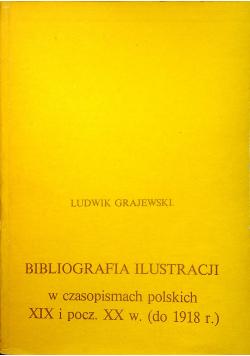 Bibliografia ilustracji w czasopismach polskich XIX i początek XX w do 1918 r