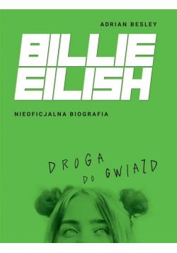 Billie Eilish Droga do gwiazd
