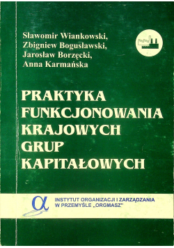 Praktyka funkcjonowania krajowych grup kapitałowych