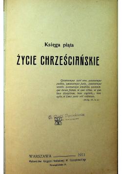 Chrystianizm i czasy obecne księga 5 1913r