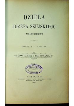 Dzieła Józefa Szujskiego serya II tom VIII 1888 r
