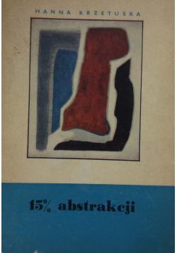 15 % abstrakcji