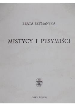 Mistycy i pesymiści