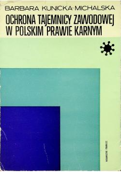 Ochrona tajemnicy zawodowej w polskim prawie karnym