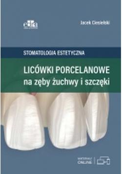 Licówki porcelanowe na zęby żuchwy i szczęki