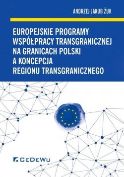 Europejskie programy współpracy transgranicznej...