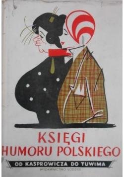 Księgi humoru polskiego Od Kasprowicza do Tuwima