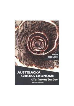 Austriacka Szkoła Ekonomii dla inwestorów