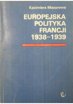 Europejska polityka Francji 1938 1939