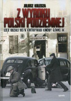 Z wyroku Polski Podziemnej
