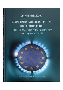 Bezpieczeństwo energetyczne Unii Europejskiej.