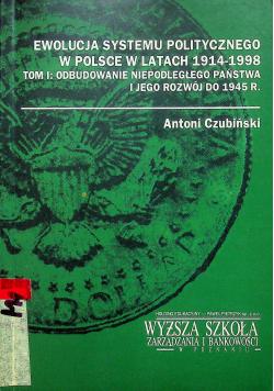 Ewolucja systemu politycznego w Polsce w latach 1914  1998