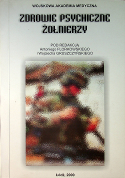 Zdrowie psychiczne żołnierzy + autograf W Gruszczyńskiego
