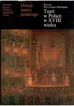 Teatr w Polsce w XVIII wieku