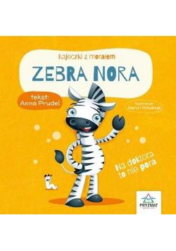 Bajeczki z morałem. Zebra Nora