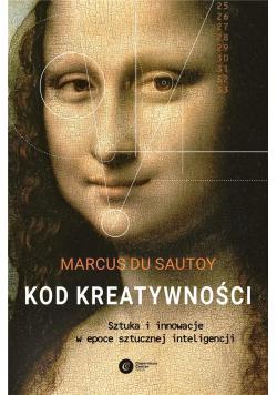 Kod kreatywności. Sztuka i innowacja...