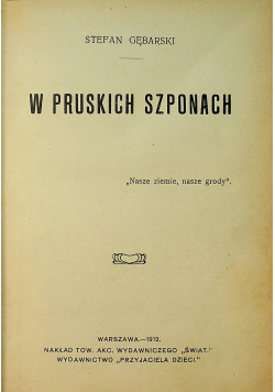 W pruskich szponach 1912r