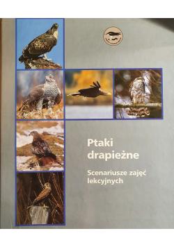 Ptaki drapieżne Scenariusze zajęć lekcyjnych 5 zeszytów