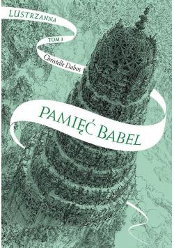 Lustrzanna T.3 Pamięć Babel