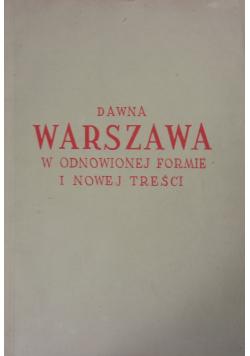 Dawna Warszawa w odnowionej Formie i Nowej Treści 1949 r