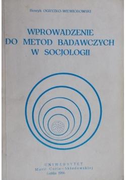 Wprowadzenie do metod badawczych w socjologii