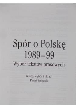 Spór o Polskę 1989 - 99