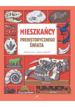 Mieszkańcy prehistorycznego świata