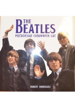The Beatles Pięćdziesiąt cudownych lat