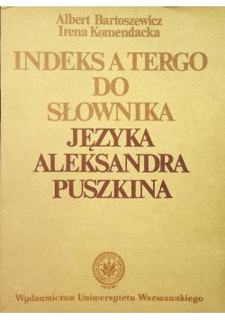 Indeks a tergo do słownika języka Aleksandra Puszkina