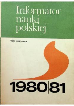 Informator nauki polskiej 1980 / 81