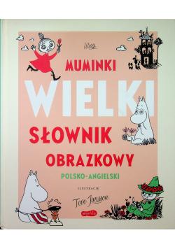 Muminki wielki słownik obrazkowy polsko angielski