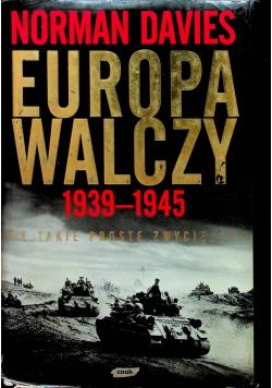 Europa Walczy 1939 1945