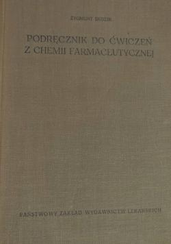Podręcznik do ćwiczeń z chemii farmaceutycznej
