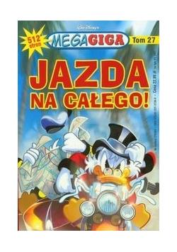 MegaGiga 27 Jazda na całego