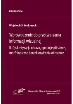 Wprowadzenie do przetwarzania informacji wizualnej Tom 2