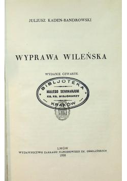 Wyprawa Wileńska 1938 r.