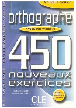 Orthographe 450 nouveaux exercices