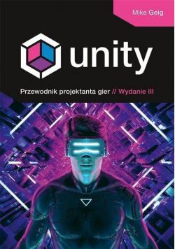 Unity. Przewodnik projektanta gier w.3
