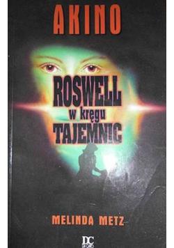 Roswell w kręgu tajemnic Akino