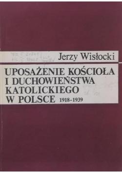 Uposażenie kościoła i duchowieństwa katolickiego w Polsce 1918 1939