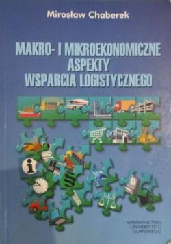 Makro- i mikroekonomiczne aspekty wsparcia logistycznego