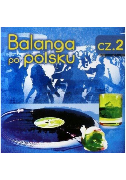 Balanga po Polsku cz.2 CD
