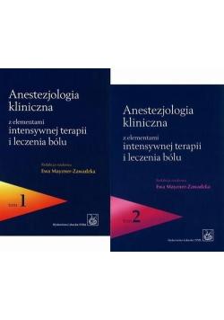Anestezjologia kliniczna z elementami intensywnej terapii i leczenia bólu Tom 1-2